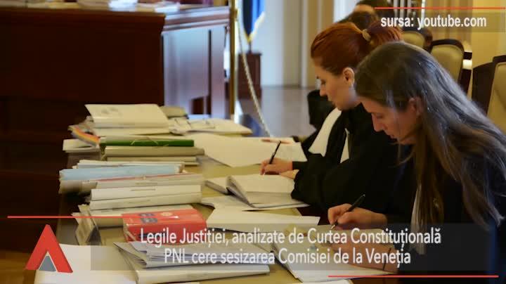 Legile Justiţiei, analizate de Curtea Constituţională. PNL cere sesizarea Comisiei de la Veneţia