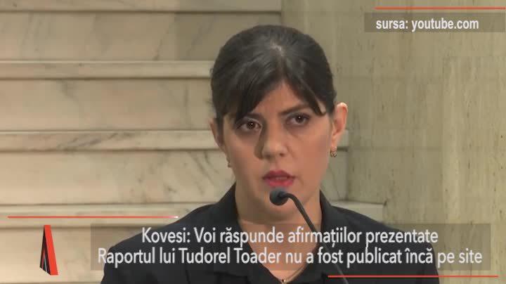 Kovesi: Voi răspunde afirmaţiilor prezentate. Raportul lui Tudorel Toader nu a fost publicat încă pe site