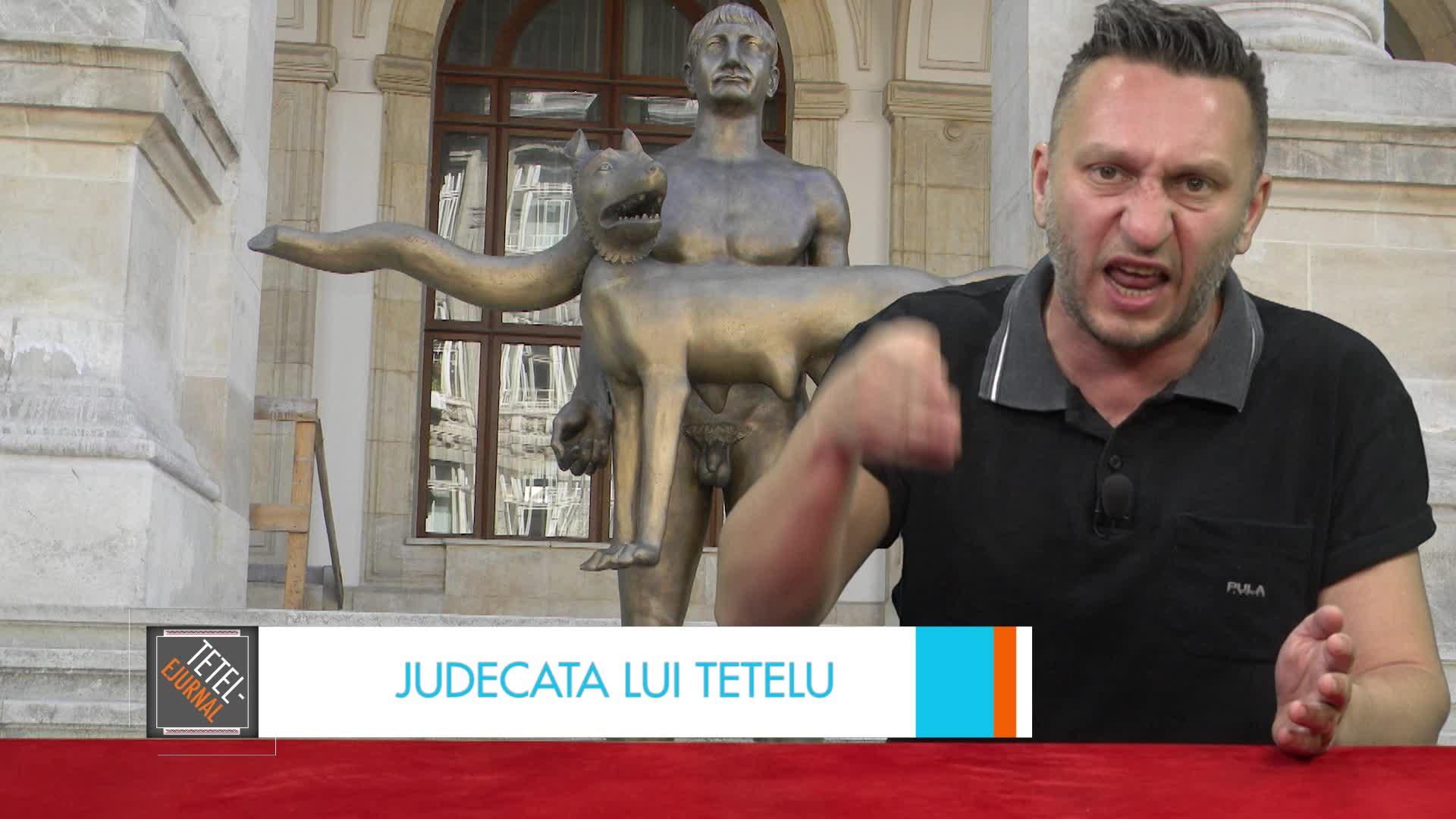 Judecata lui Tetelu: Singurul lucru care lipseşte Bucureştiului