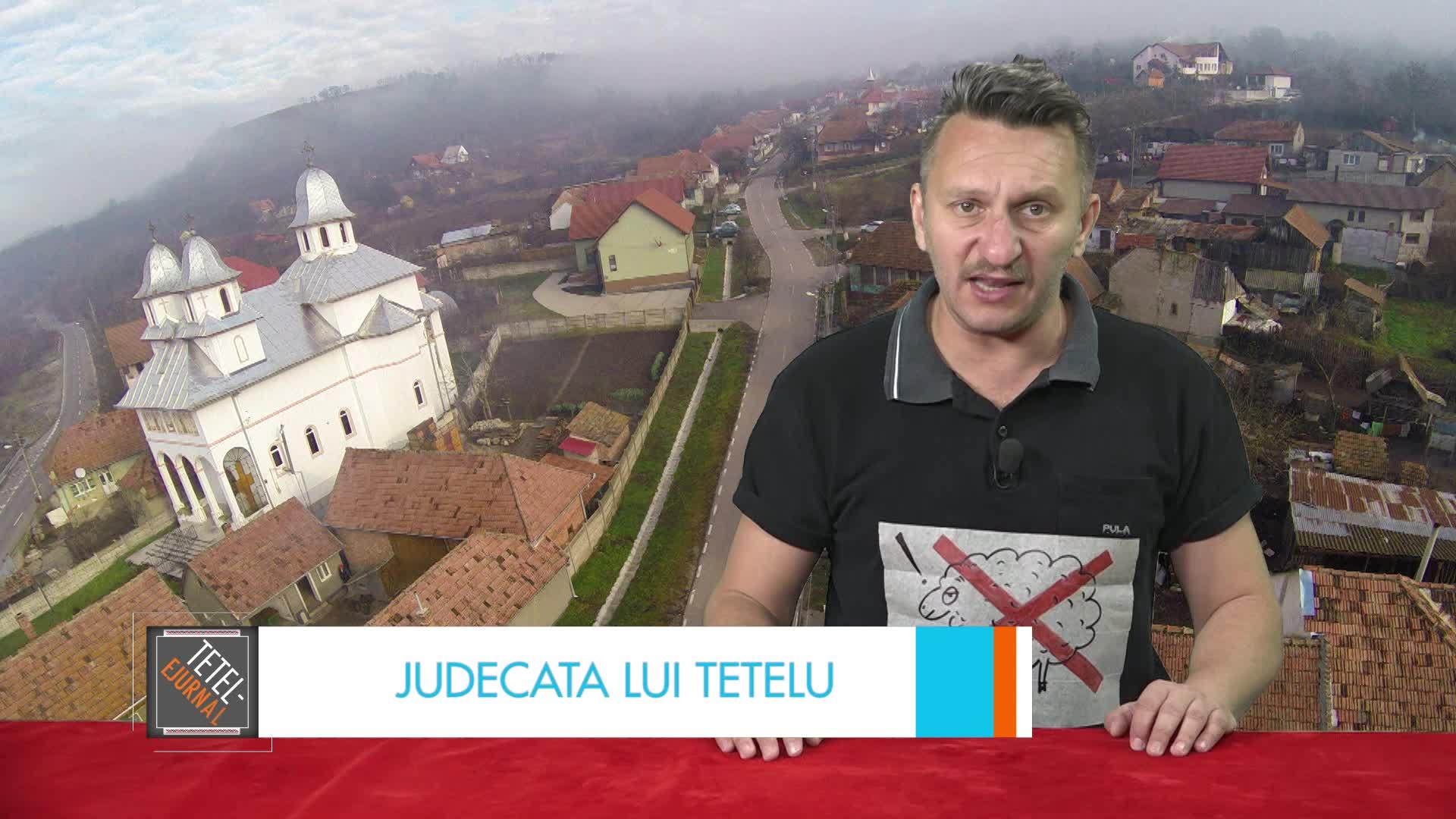 Judecata lui Tetelu: Mica Elveţie din România