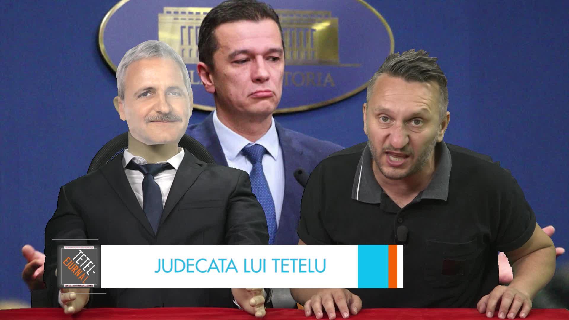 Judecata lui Tetelu: Mulţumiri pentru Silviu Zdragnea