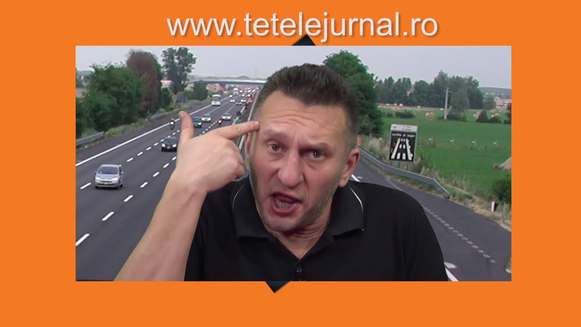 Perla lui Tetelu: De ce nu avem autostrăzi
