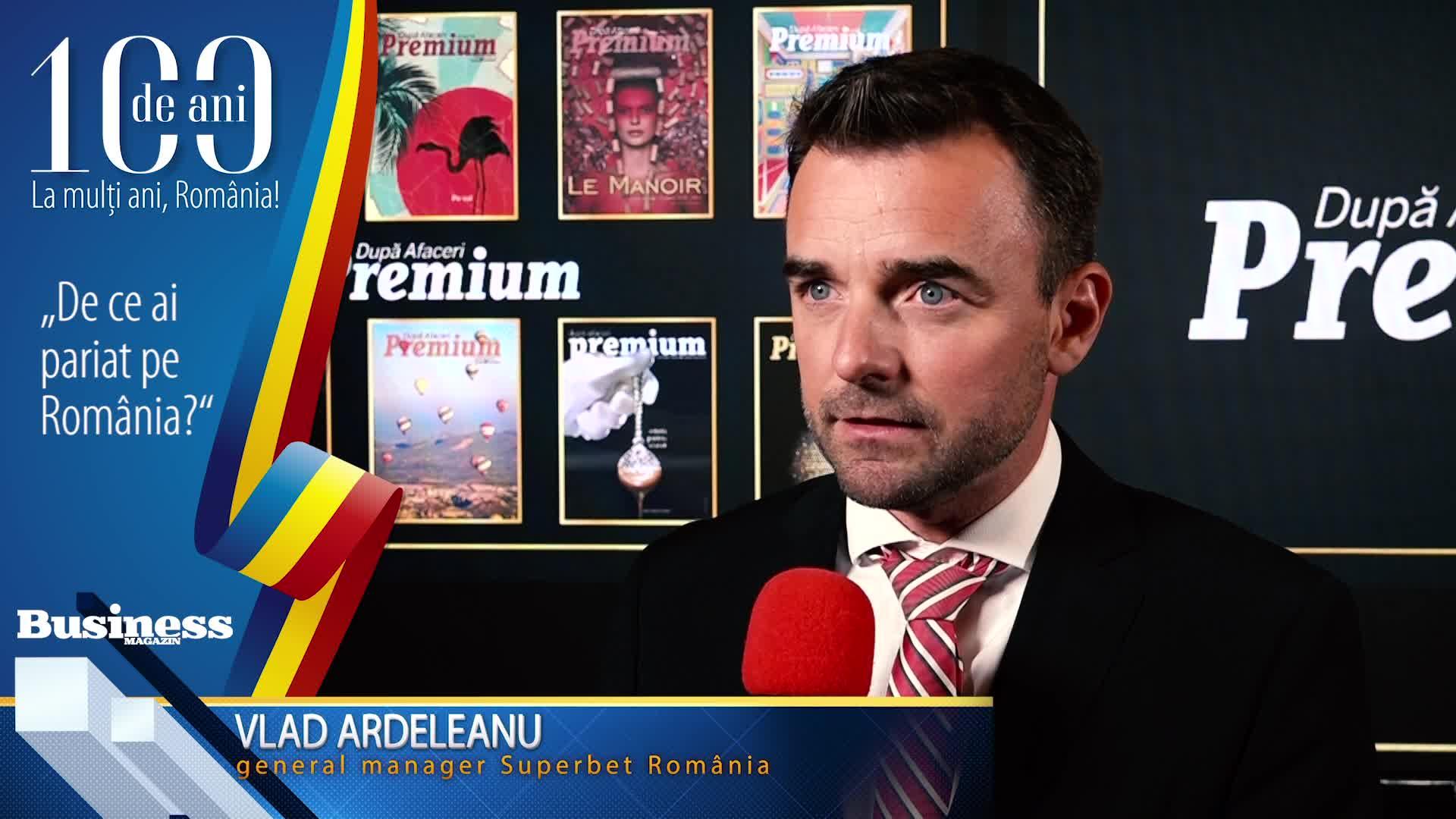 """Vlad Ardeleanu, general manager Superbet România: """"A face business în afara României este mai greu, trebuie să îţi schimbi personalitatea ta ca să te pliezi pe culturile respective!"""" - VIDE"""